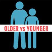 Older vs Younger